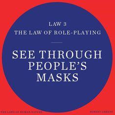 48 Laws Of Power, Robert Greene, Human Nature, Facades, Sayings, Words, Spy, Masks, Lyrics