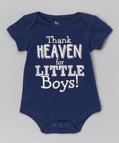 Loving this Blue 'Thank Heaven for Little Boys' Bodysuit - Infant on #zulily! #zulilyfinds