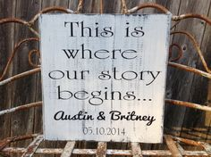 This is where our story begins - Personalized Wedding Sign - engagement photo prop, wedding gift, bridal shower gift on Etsy, $32.95