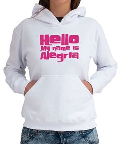 Hello My Name Is Alegria Women Hoodies