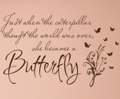 Valentine's Day Quotes : QUOTATION - Image : Quotes Of the day - Description She Became A Butterfly Wall Decals Sharing is Power - Don't forget to share Thank You Quotes, Valentine's Day Quotes, Wall Quotes, Quotes To Live By, Butterfly Wall Decals, Butterfly Quotes, Broken Heart Quotes, Daughter Quotes, The Victim