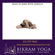 Bikram's Head to Knee with Stretching Pose Bikram Yoga Poses, North Chicago, Eagle Pose, Bow Pose, Knee Arthritis, Stomach Muscles, Leg Stretching, Tortoise, Flexibility