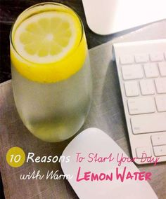 warm water and lemon every morning. Good for skin, digestion, weight loss, immunity, and energy!