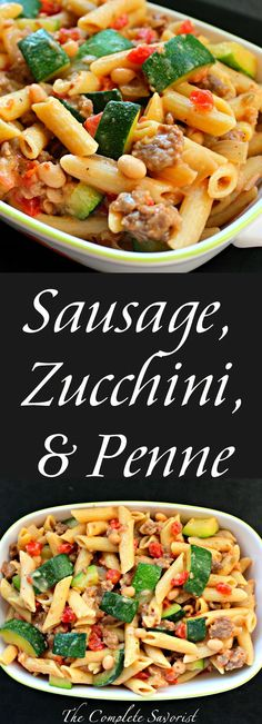 Sausage, Zucchini, and Penne with tomatoes and white beans in a mild creamy parmesan sauce. ~ The Complete Savorist