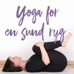 Døjer du med ondt i ryggen eller ondt i lænden, så er yoga noget af det bedste, du kan lave for at styrke og strække din ryg. Mange af os sidder alt for meget ned ... lange dage på kontorstolen bliver efterfulgt af aftener henslængt på sofaen. Det er ikke det, vores kroppe har bedst af. Jo