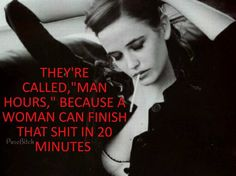 20 minutes Man Hour, Women Be Like, Boss Lady, It Is Finished, Funny, Amen, Kiss, Funny Parenting, Hilarious