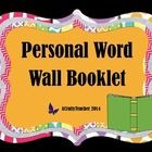 Is your classroom limited on space? Considering giving each student their own word wall right at their desk!  This Personal Word Wall does just tha...