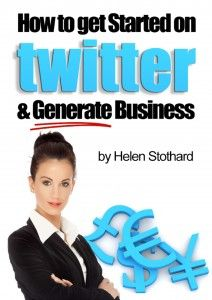 USEFUL FOR SOC-MED WRITERS: How to get started on Twitter and generate business ebook just GBP £5.00, step by step guide to setting up your account on Twitter and how to use it to generate business.