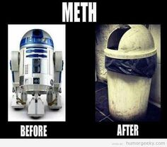 R2D2 - before and after meth.