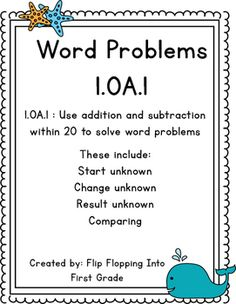 1.OA.1 / 1.OA.A.1 (Word Problems) Use addition and subtraction within 20 to solve word problemsThese word problems include start unknown, change unknown, result unknown, and comparing.Great for homework worksheets, independent practice, or as an assessment.