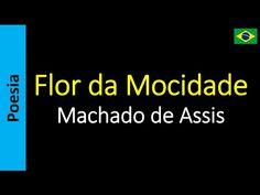 Flor da Mocidade - Machado de Assis  | Poema