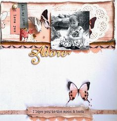 Kaisercraft : Ma Cherie Collection : DT finalist entry 2015 / 16 : Adore layout by Amanda Baldwin Mixed Media Scrapbooking, Scrapbooking Layouts, Scrapbook Sketches, Scrapbook Pages, Arts And Crafts Projects, Love Is All, Card Making, Paper Crafts, Vintage