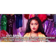 I LOVE DANCE MOMS!!! And I died of laughter when Vivi said this :))) LOL