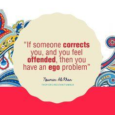 Nouman Ali Khan Quote: If someone corrects you …. - Islamic Quotes | IslamicArtDB.com
