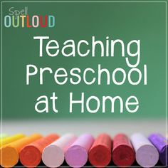 Teaching Preschool at Home: tips and encouragement from @maureenspell