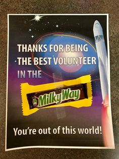 Way Children's Ministry Volunteer Thank You Note Free Milky Way Candy Bar Volunteer Appreciation NoteFree Milky Way Candy Bar Volunteer Appreciation Note Appreciation Message, Volunteer Appreciation, Thank You Notes, Thank You Gifts, Childrens Ministry Deals, Volunteer Gifts, Volunteer Ideas, Vbs Crafts, Space Crafts