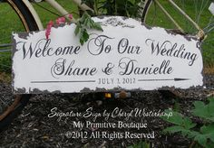 CUSTOM WEDDING SIGN  Welcome to Our Wedding by MyPrimitiveBoutique,   WE did this for our daughter's wedding just outside the church doors for guests to see as they came in.  This gal does a fabulous job!