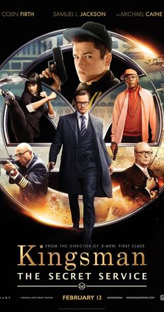 Directed by Matthew Vaughn. With Colin Firth, Michael Caine, Taron Egerton, Samuel L. Jackson. A veteran secret agent takes a young upstart under his wing.