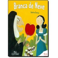 Livro Branca de Neve em até 6x sem juros | Infantil - 4 a 8 anos | Cia. dos Livros