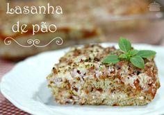 PANELATERAPIA - Blog de Culinária, Gastronomia e Receitas: Lasanha de Pão