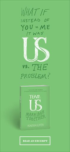 "Read the intro and chapter 1 from ""Team Us: Marriage Together"" here: http://marriagetogether.com/"