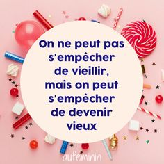 Que lon ait 20 ans, 30 ans, 40 ans, 50 ans ou plus, la magie Top Quotes, Girl Quotes, Happy Quotes, Best Quotes, Birthday Quotes, Birthday Wishes, I Love You Means, Small Lanterns, Best Friendship Quotes
