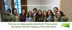 La 2ª Promoción de Técnico en Naturopatía (Sevilla) nos desea... | Escuela Internacional Naturopatia M.R.A.