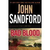 Bad Blood (Virgil Flowers by John Sandford. When a murder suspect commits suicide after his arrest for killing a soybean farmer, Virgil Flowers uncovers a multi-generation, multi-family conspiracy involving a series of monstrous crimes. Reading Levels, Love Reading, I Love Books, Books To Read, John Sandford, Kindle, Bad Blood, Book Nooks, Book Authors