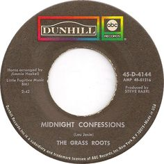 Midnight Confessions - The Grass Roots 60s Music, Music Love, 45 Records, Vinyl Records, Bee News, Record Art, Vinyl Junkies, Fun Songs, Transistor Radio