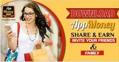Download #AppMoney share & Earn invite your friends & Family. #AppMoneyOffers #ReferAppMoney Download & Install Here: http://bit.ly/1C8FPEc