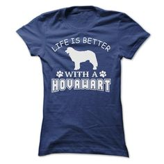 LIFE IS BETTER WITH A HOVAWART SHIRT - #mothers day gift #gift sorprise. ORDER HERE => https://www.sunfrog.com/Pets/LIFE-IS-BETTER-WITH-A-HOVAWART-SHIRT-Ladies.html?68278