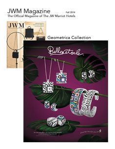 See Belle Étoile's ad featuring the Geometrica Collection in JWM Magazine, the official publication of The JW Marriott Hotels!  - See more at: http://belleetoilejewelry.com/company/news/details/?id=889#sthash.mAUjds8b.dpuf