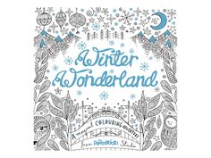 Winter Wonderland: A Magical Colouring Adventure has 80 pages of a wintry world to discover that is suitable for any age and would be. Animal Coloring Pages, Coloring Sheets, Adult Coloring, Coloring Books, Colouring, Woodland Creatures, Winter Time, Winter Wonderland, Illustrators
