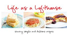 Life as a Lofthouse (Food Blog) {There were like 5 recipes on the same page that I liked}