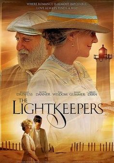 The Lightkeepers (2009) Richard Dreyfuss stars as solitary lighthouse keeper Seth Atkins, who no longer thinks he needs women until well-kept Ruth (Mamie Gummer) and her housekeeper, Mrs. Bascom (Blythe Danner), arrive. An unexpected romance is rekindled when Seth is forced to confront a past love. Daniel Adams writes and directs this period drama set on the shores of Cape Cod in the summer of 1912; Tom Wisdom co-stars.