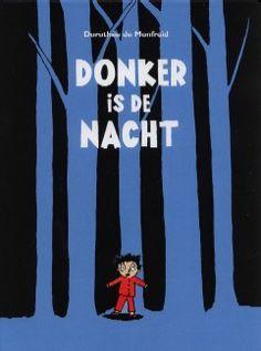 Donker is de nacht - Dorothée de Monfreid
