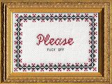 Please Fuck Off | Subversive Cross Stitch