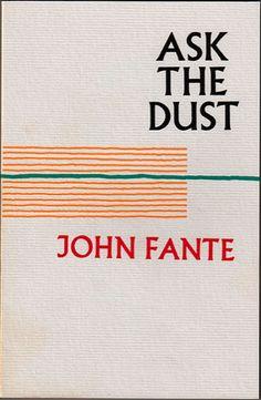 Ask the Dust - Demande à la poussière - John Fante, 1939