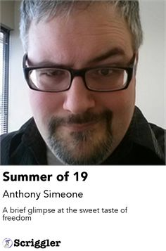 Summer of 19 by Anthony Simeone https://scriggler.com/detailPost/story/36513