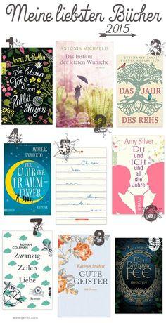 Meine Lieblingsbücher 2015. Eine Liebeserklärung an neun wundervolle Romane.