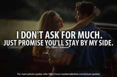 Love Quotes For Him - I dont ask for much