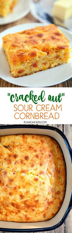 """""""Cracked Out"""" Sour Cream Cornbread - quick cornbread recipe kicked up with cheddar, bacon and Ranch. Cornmeal, sour cream, creamed corn, cheddar, bacon and Ranch. This is the most requested cornbread recipe in our house. Everyone loves it! It is super eas"""