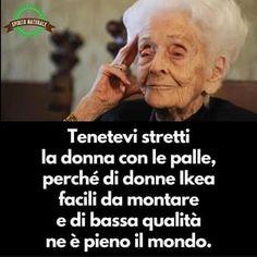 #aforismi #frasi #donna #ikea #donnaconlepalle #donnavera #spiritonaturale Words Quotes, Me Quotes, Funny Quotes, Italian Quotes, Proverbs Quotes, Good Morning Good Night, True Words, Fifa, Life Lessons