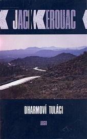 Dharmoví tuláci - Jack Kerouac | Databáze knih