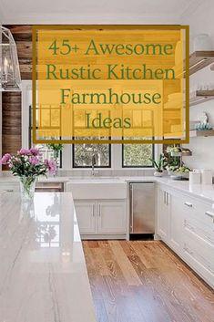 45+ Awesome Rustic Kitchen Farmhouse Ideas You Have To Know #farmhousekitchenideas Modern Farmhouse Kitchens, Farmhouse Kitchen Decor, Cool Kitchens, Kitchen Dining, Farmhouse Ideas, Small Cottage Kitchen, Small Kitchen Storage, Small Kitchen Appliances, Semarang