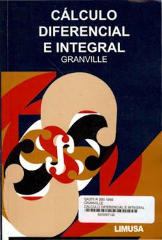 Mi biblioteca pdf: Cálculo Diferencial e integral Granville