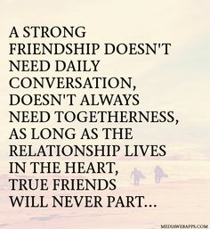 True friends will never part...