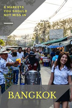 6 markets in Bangkok you should not miss