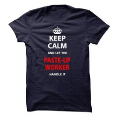 Let the PASTE UP WORKER T-Shirts, Hoodies. CHECK PRICE ==►…