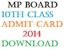 MP Board 10th Admit Card 2014 Download Hall Ticket at www.mpbse.nic.in